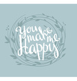 You make me happy vector image vector image