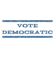Vote Democratic Watermark Stamp vector image vector image
