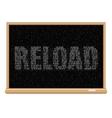 white reload code blackboard vector image vector image