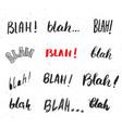 blah blah words hand written set isolated on vector image