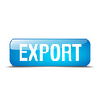 export blue square 3d realistic isolated web vector image vector image
