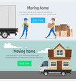moving home banners of loaders movers man vector image