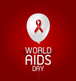 world aids day design of red ribbon and balloon vector image vector image