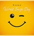 happy world emoji day blink congrats vector image
