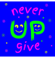 t-shirt never give up vector image