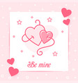 two hearts valentine card love text icon be mine vector image vector image