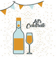 bottle champagne and glass lets celebrate vector image vector image
