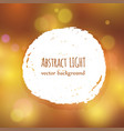 paint splash frame for text on abstract bokeh vector image