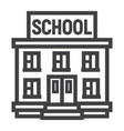 school building line icon education and learn vector image