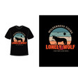 t-shirt wilderness tours lonely wolf color orange vector image vector image
