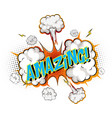 word amazing on comic cloud explosion background vector image vector image