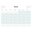 calendar planner template for 2018 year march vector image vector image