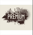 premium quality grunge background 2 vector image