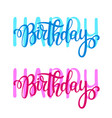 happy birthday lettering design posters vector image
