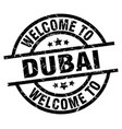 welcome to dubai black stamp vector image vector image