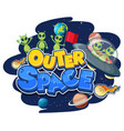 outer space logo with aliens and ufo vector image