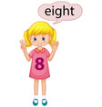 girl showing number eight vector image vector image
