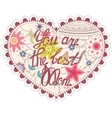 Heart vintage with you are the best Mom vector image vector image