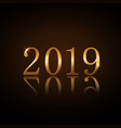 happy new year background gold numbers 2019 card vector image vector image
