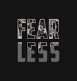 fearless - slogan typography with camouflage vector image