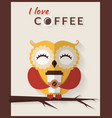 i love coffee card with owl vector image
