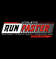 run faster athletic sport typography for t-shirt vector image vector image