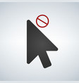 cursor close or not available element icon vector image vector image