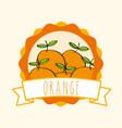 fresh orange natural fruit organic emblem design vector image vector image
