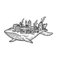 city on back whale sketch vector image