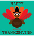 cute thanksgiving turkey graphic vector image vector image
