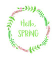 hello spring floral frame with watercolor flowers vector image vector image