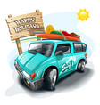 tourist van near signboard with inscription happy vector image vector image