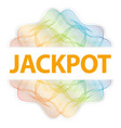 jackpot - guilloche rosette with text on white vector image