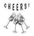 cheers toast clink glasses champagne or vector image