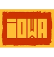 Iowa state name vector image vector image