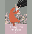 valentines day card with girl and funny bear vector image vector image