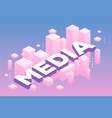 creative of three dimensional word media with vector image