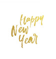 happy new year golden glitter calligraphy vector image vector image