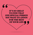 Inspirational love marriage quote Its so great to vector image