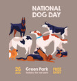 happy national dog day 26 august poster vector image vector image
