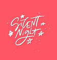 silent night holiday lettering vector image vector image