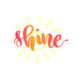 shine lettering with yellow sun on background vector image vector image