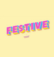festive font 3d bold style cute color vector image