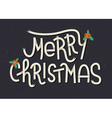 Merry Christmas lettering Typographic greeting car vector image vector image