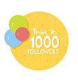 thank you social network followers concept vector image vector image