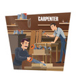 carpenter woodworker and joiner workers vector image vector image