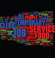 food service clerk temporary job text background vector image vector image