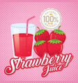 vintage fresh strawberry juice vector image