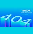 404 error 3d style vector image vector image