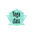 brush style yoga class logo beauty and spa vector image vector image